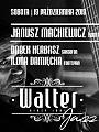 Walter Jazz Weekend - Janusz Mackiewicz