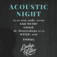 Acoustic Night w Metrze: Black Jeans / Konsternacja / Lady Killer