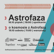Piotr Kosek / Astrofaza - spotkanie i warsztaty