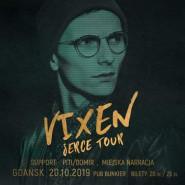 VIXEN w Gdańsku (Serce Tour) / Vix.N Bunkier + support MN