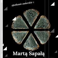 Spotkanie autorskie z Martą Sapałą