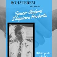 Spacer śladami Zbigniewa Herberta