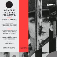 Koncert muzyki filmowej - Polskie seriale