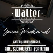 Walter Jazz Weekend - Ariel Suchowiecki