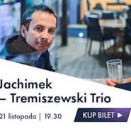 Jachimek - Tremiszewski Trio