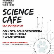 Science Cafe dla dorosłych - Od kota Schroedingera do komputera kwantowego