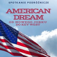 American Dream. Od Nowego Jorku do Key West