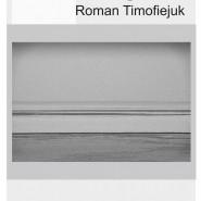 Wernisaż malarstwa Romana Timofiejuka