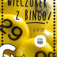 Wieczorek z Bingo dla dzieci (6-10 lat)