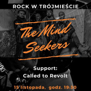 The Mind Seekers + Called to Revolt
