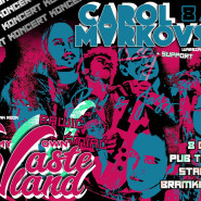 My Own Wasteland + Carol Markovsky + Wszyscy Jemy Chmury