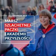 Marsz Szlachetnej Paczki i Akademii Przyszłości 2019