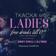 Tkacka For Ladies: Drey Chill