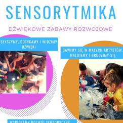Sensorytmika - dźwiękowe zabawy rozwojowe