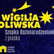 Wigilia Oliwska i Bożonarodzeniowa Szopka z piasku