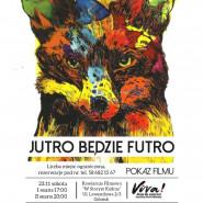 Jutro Będzie Futro - pokaz filmu