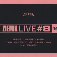 Ziemia Live #8 | Dalekie, Konstanty Kostka i Radek Cyman