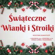 Świąteczne Wianki i Stroiki! Rodzinne warsztaty