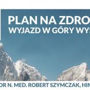 Plan na zdrowie - Góry Wysokie