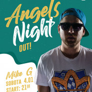 Angels Night Out Mike G: Happy Birthday