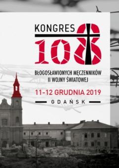 I Kongres 108 Błogosławionych Męczenników II Wojny Światowej