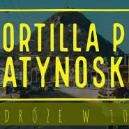Tortilla po latynosku - Podróże w 107