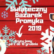 Świąteczny Bazarek Promyka 2019