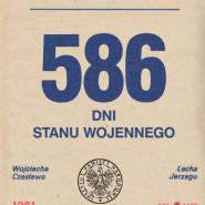 586 dni stanu wojennego