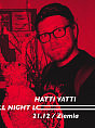 Hatti Vatti All Night Long x Łowcy