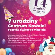Fabryka Świętego Mikołaja i 7 urodziny Centrum Kowale