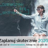 Zaplanuj skutecznie 2020