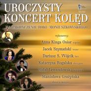 Uroczysty koncert kolęd na zakończenie Roku Moniuszkowskiego