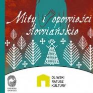 Mity i opowieści słowiańskie - Karawana Opowieści