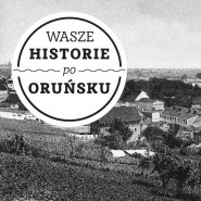 Wasze Historie Po Oruńsku premiera nr 6