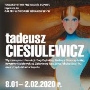 Wystawa Prac Tadeusza Ciesiulewicza