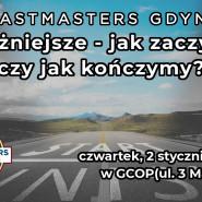 Początki i Końce - Toastmasters Gdynia