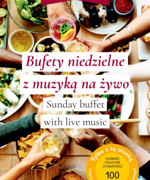 Bufety niedzielne z muzyką na żywo
