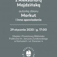 Spotkanie z Aleksandrą Majdzińską