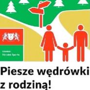 Piesze wędrówki z rodziną, edycja 2