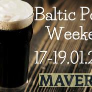 Baltic Porter Weekend w Mavericku