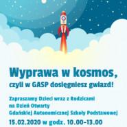 Wyprawa w kosmos - Dzień otwarty GASP