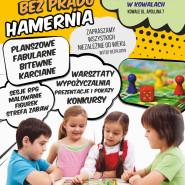 Festiwal Gier Bez Prądu Hamernia