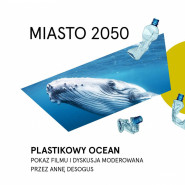 Plastikowy ocean - Miasto 2050