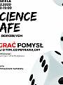 Science Cafe: oGrać pomysł