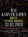 Bal Karnawałowy'20 | Hotel Cztery Brzozy