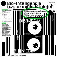 Bio-Inteligencja (czy w ogóle istnieje)