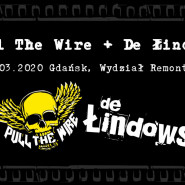 Pull The Wire i De Łindows