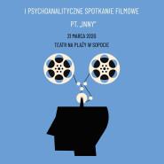 I Psychoanalityczne Spotkania Filmowe