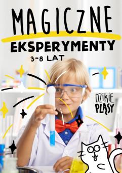 Magiczne eksperymenty - warsztaty chemiczne (3-8 lat)