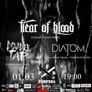 Fear of Blood, Double Tap, Diatom